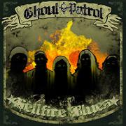Ghoul Patrol - Hellfire Blues