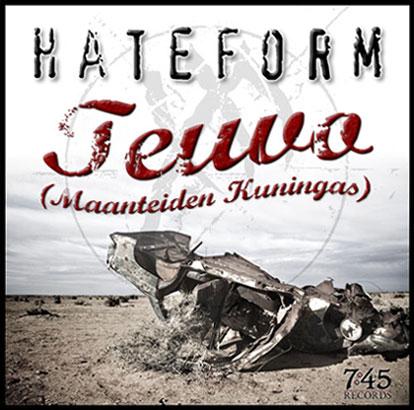 Hateform - Teuvo (Maanteiden kuningas)