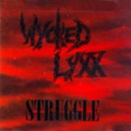 Wycked Lyxx - Struggle