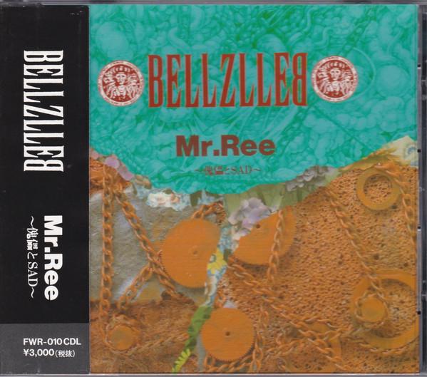 Bellzlleb - Mr. Ree ~傀儡とSAD~