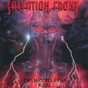 Salvation Front - Trying to Stay Real