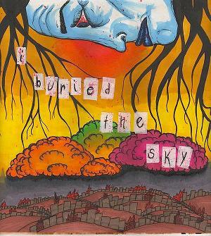 I Buried the Sky - I Buried the Sky