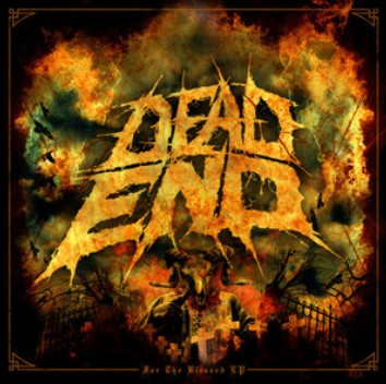 Dead End - For the Blessed