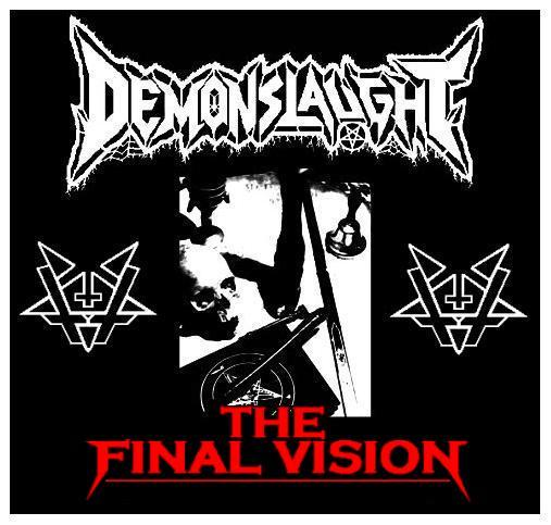 Demonslaught - The Final Vision