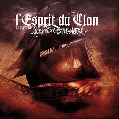 L'Esprit du Clan - Chapitre IV: L'enfer c'est le notre