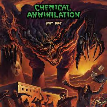 Chemical Annihilation - Why Die?
