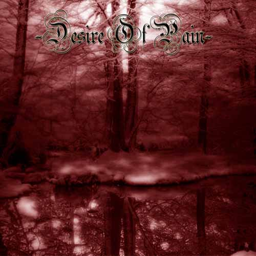 Desire of Pain - Pre-Demo