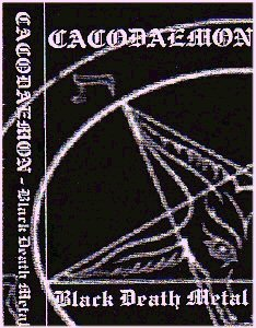 Cacodaemon - Black Death Metal