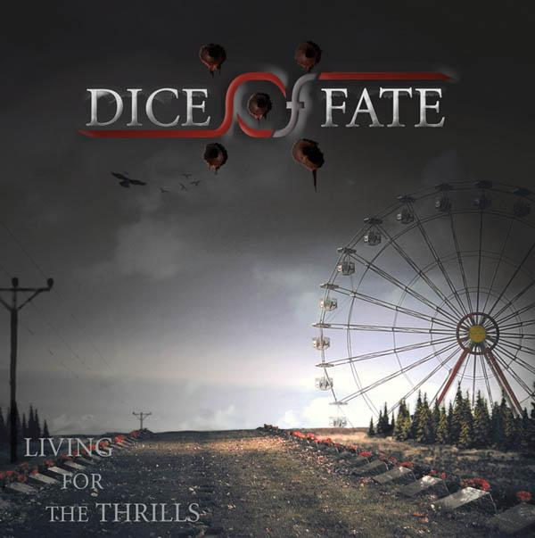 Dice of Fate - Living for the Thrills