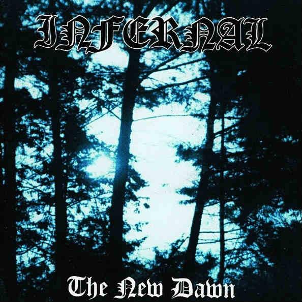 Infernal - The New Dawn