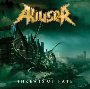 Abuser - Threats of Fate