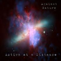 Against Nature - Action at a Distance