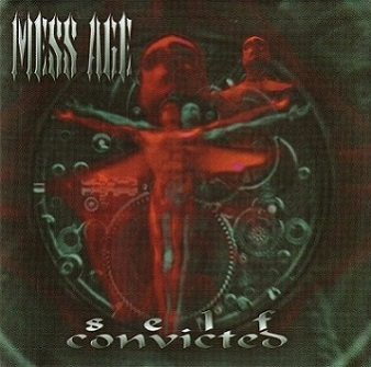 Mess Age - Self-Convicted