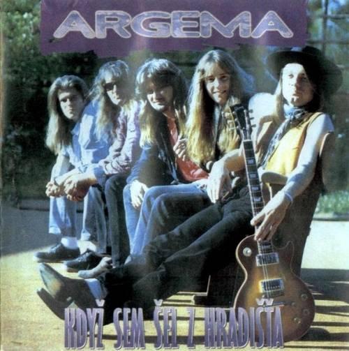 Argema - Když sem šel z Hradišťa