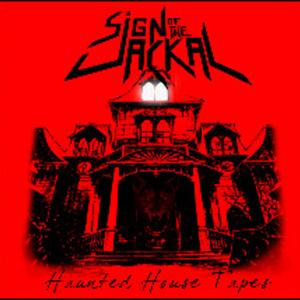 Sign of the Jackal - Haunted House Tapes