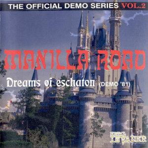 Manilla Road - Dreams of Eschaton (Demo '81)