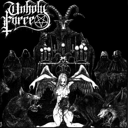 Unholy Force - Unholy Attack of Satanic Force