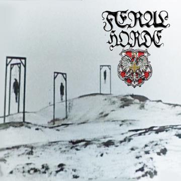 Feral Horde - Progressive Downfall