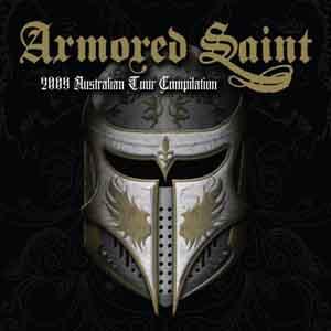Armored Saint - 2009 Australian Tour Compilation