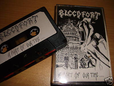 Bleedfort - A Part of Our Time...