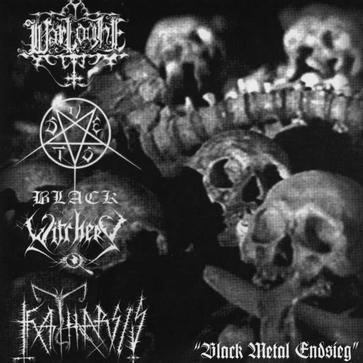 Black Witchery / Katharsis / S.V.E.S.T. / Warloghe - Black Metal Endsieg I