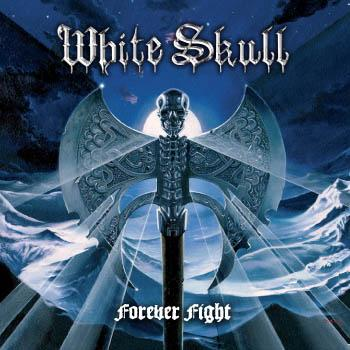 White Skull — Forever Fight (2009)