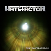 Hate Factor - Mind Forged Killings