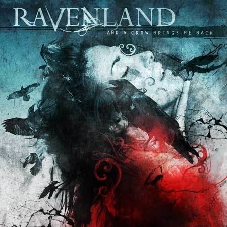 Ravenland - And a Crow Brings Me Back