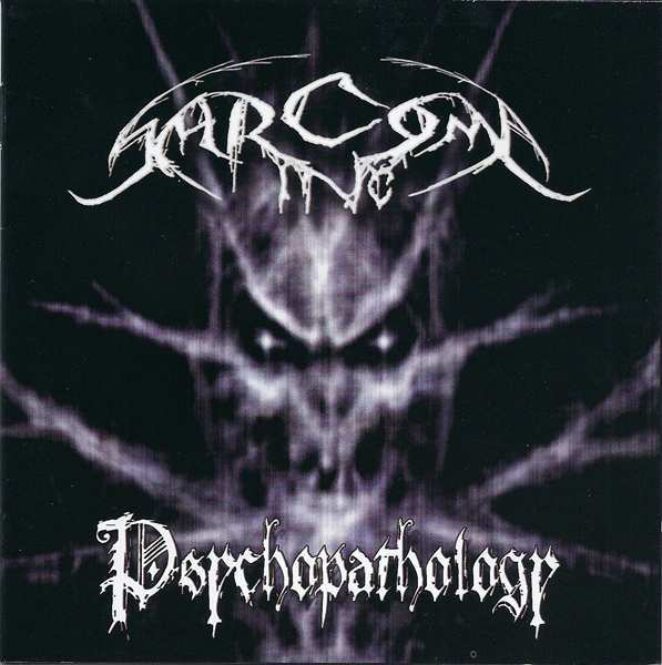 Sarcoma Inc. - Psychopathology