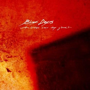 Blue Deers - A Little Low Dry Garret