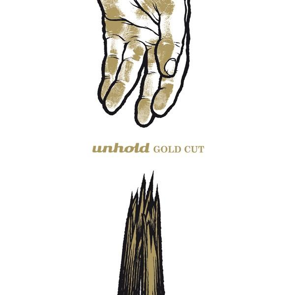 Unhold - Gold Cut