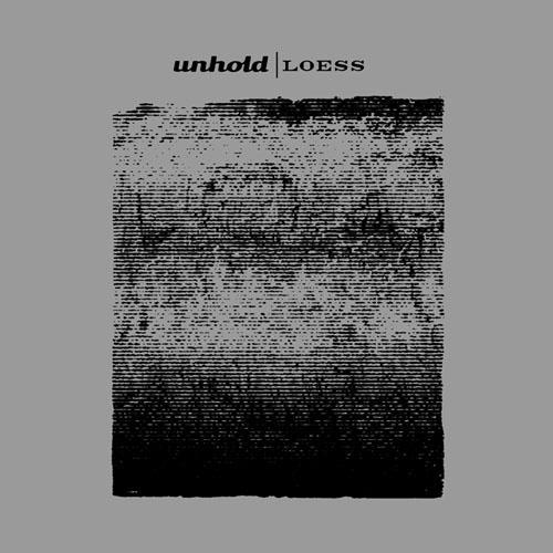 Unhold - Loess