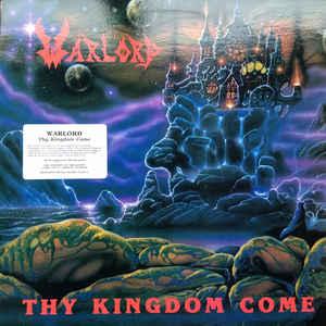 Warlord - Thy Kingdom Come