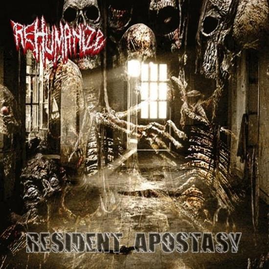 Rehumanize - Resident Apostasy