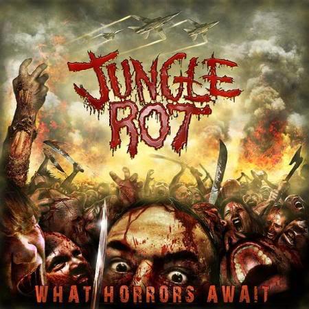Jungle Rot - What Horrors Await