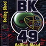 BK 49 - Boiling Blood