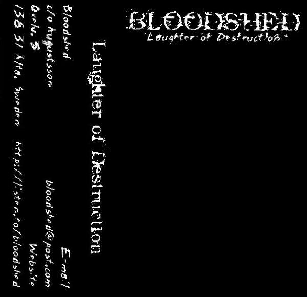 Bloodshed - Laughter of Destruction