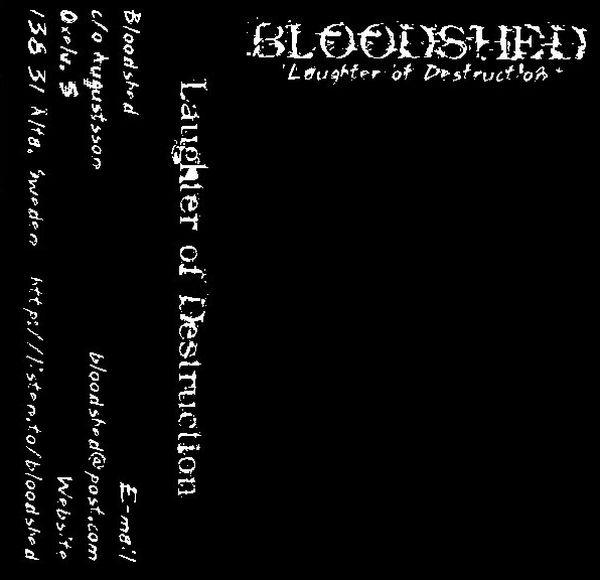 Bloodshed - Laughter of Destruction