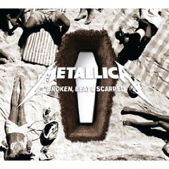 Metallica - Broken, Beat & Scarred