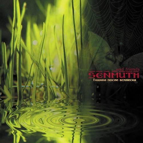 Senmuth - Тишина после всплеска
