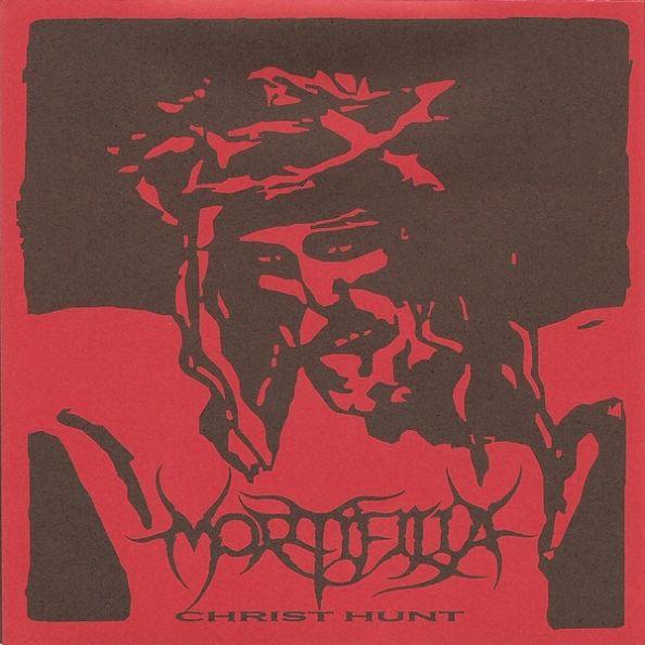 Mortifilia - Christ Hunt