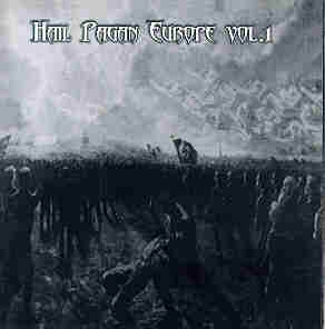 Ohtar / Gontyna Kry / Saltus / Kataxu / Selbstmord - Hail Pagan Europe Vol.1