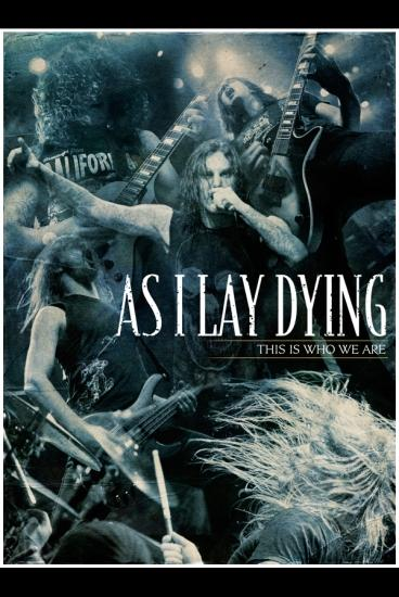 As I Lay Dying - This Is Who We Are