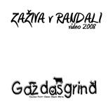 Gazdasgrind - Zaživa v Randali