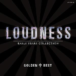Loudness - Golden Best - Early Years Collection