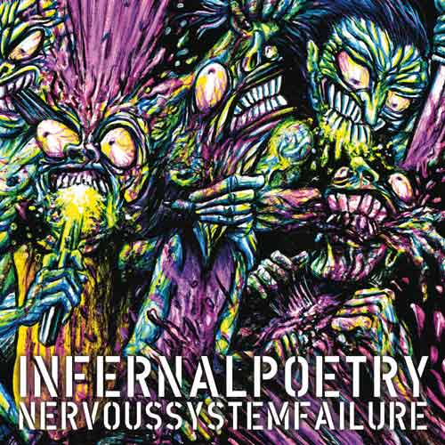 Infernal Poetry - Nervous System Failure