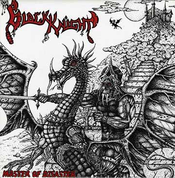 Black Knight - Master of Disaster