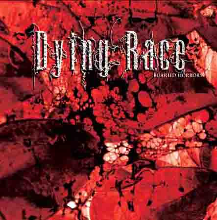 Dying Race - Burried Horrors