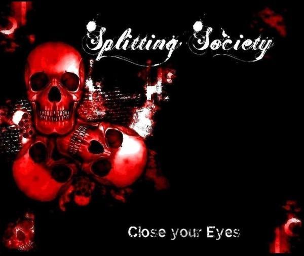Splitting Society - Close Your Eyes