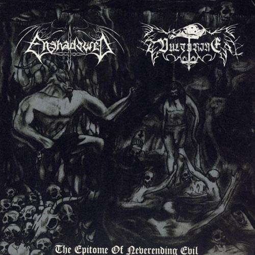 Enshadowed / Vulturine - The Epitome of Neverending Evil